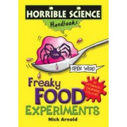 Horrible Science: Freaky Food Experiments