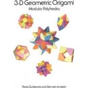 3-D Geometric Origami by Rona Gurkewitz