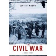The Civil War by Louis P. Masur