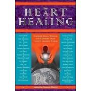 The Heart of Healing by Ph.D. Dawson Church