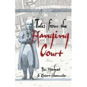 Tales from the Hanging Court by Tim Hitchcock