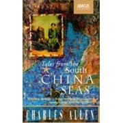 Tales From The South China Seas by Charles Allen