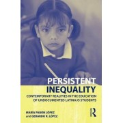 Persistent Inequality by Maria Pabon Lopez