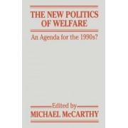 The New Politics of Welfare by Michael J. McCarthy