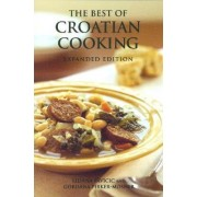 Best of Croatian Cooking by Liniana Pavicic