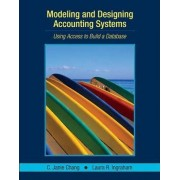 Modeling and Designing Accounting Systems by C. Janie Chang