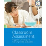 Classroom Assessment by Catherine S. Taylor