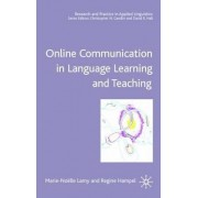 Online Communication in Language Learning and Teaching by Marie-Noelle Lamy