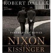 Nixon And Kissinger: Partners in Power Unabridged 8/480 by Robert Dallek
