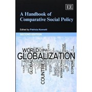 A Handbook of Comparative Social Policy, Second Edition by Patricia Kennett