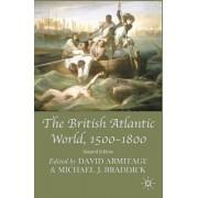 The British Atlantic World, 1500-1800 by Professor David Armitage