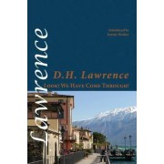 Look! We Have Come Through! by D. H. Lawrence