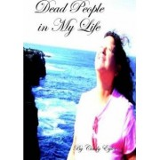 Dead People in My Life by Cindy Eyler