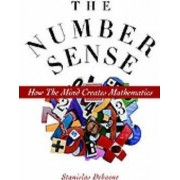 The Number Sense: How the Mind Creates Mathematics by Stanislas Dehaene