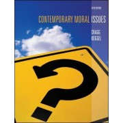 Contemporary Moral Issues by Wesley Cragg