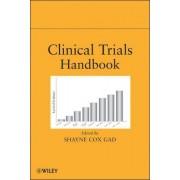 Clinical Trials Handbook by Shayne C. Gad