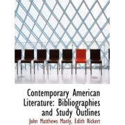 Contemporary American Literature by John Matthews Manly