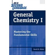 General Chemistry I as a Second Language by David R. Klein