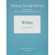 Thinking Through the Test by Elizabeth Bellas