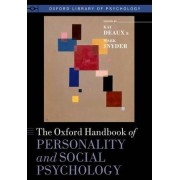 The Oxford Handbook of Personality and Social Psychology by Kay Deaux