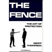 The Fence by Geoff Thompson