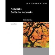 Network+ Guide to Networks (with Printed Access Card) by Tamara Dean