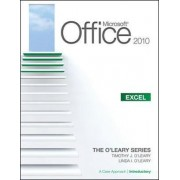 Microsoft Office Excel 2010: v. 1 by Linda I. O'Leary