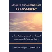 Making Transcendence Transparent by Edward B. Burger