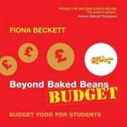 Beyond Baked Beans Budget by Fiona Beckett