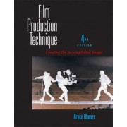 Film Production Technique by Bruce Mamer