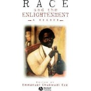 Race and Enlightenment by Emmanuel Chukwudi Eze