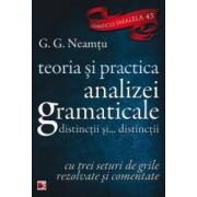 Teoria si practica analizei gramaticale - G.G. Neamtu
