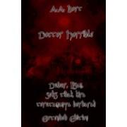 Doctor Horrible Dubur, Lisan, Seks Tidak Kira Terutamanya Berdarah Extended Edition