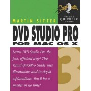 DVD Studio Pro 3 for Mac OS X by Martin Sitter