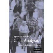 Approaches to Class Analysis by Erik Olin Wright