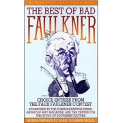 The Best of Bad Faulkner by Dean Faulkner Wells
