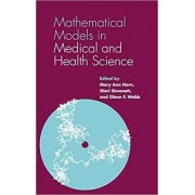Mathematical Models in Medical and Health Science by Mary Ann Horn