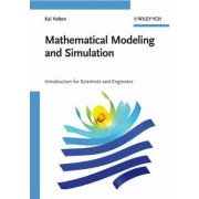 Mathematical Modeling and Simulation by Kai Velten
