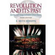 Revolution and Its Past by R. Keith Schoppa