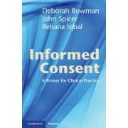 Informed Consent by Deborah Bowman