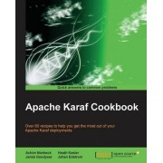 Apache Karaf Cookbook by Achim Nierbeck