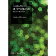 Legal Aspects of Physiotherapy by Bridgit C. Dimond