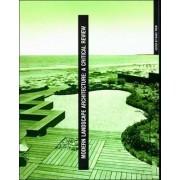 Modern Landscape Architecture by Marc Treib