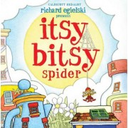 Itsy Bitsy Spider by Richard Egielski