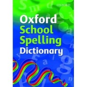 Oxford Spelling Dictionary by Oxford Dictionaries