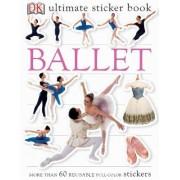 Ultimate Sticker Book: Ballet by DK Publishing