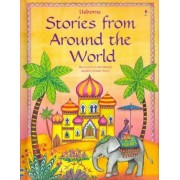 Stories from Around the World by Heather Amery