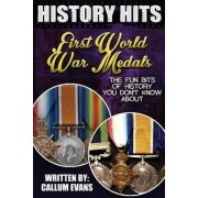 The Fun Bits of History You Don't Know about First World War Medals by Callum Evans