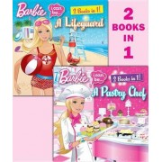 Barbie I Can Be a Pastry Chef/I Can Be a Lifeguard by Freya Woods