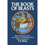 The Book of Beasts by T. H. White